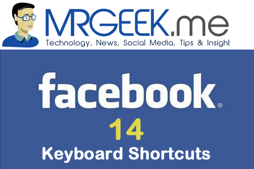 14 Facebook Keyboard Shortcuts to make your life easier