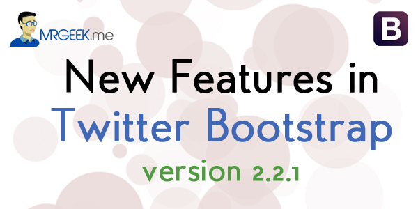 New features in Twitter Bootstrap 2.2.1