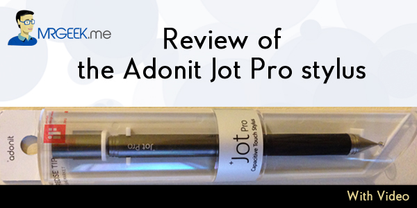 Review of the Adonit Jot Pro