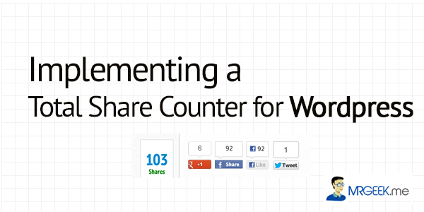 Implementing a total share counter for WordPress