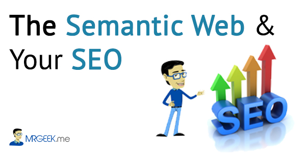 The Semantic Web and Your SEO