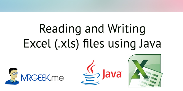 Reading and Writing Excel (.xls) files using Java