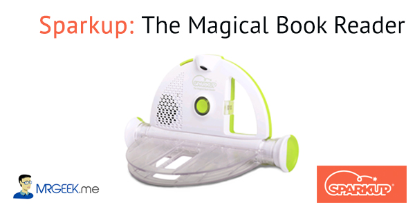 Sparkup: The Magical Book Reader For Kids