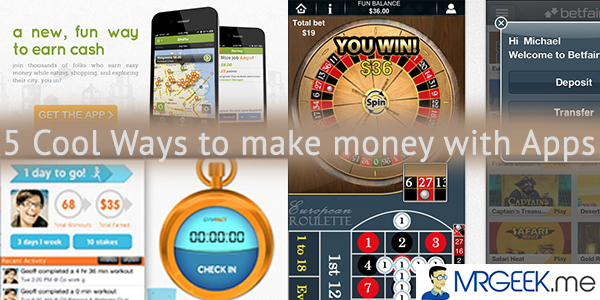 5 Cool Ways To Earn Money With Apps