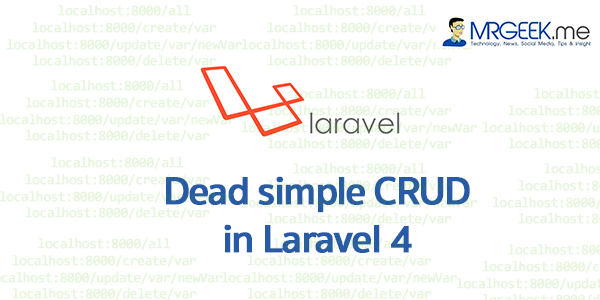Dead simple CRUD in Laravel 4