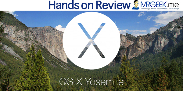 Hands on with OS X 10.10 Yosemite by Mr. Geek
