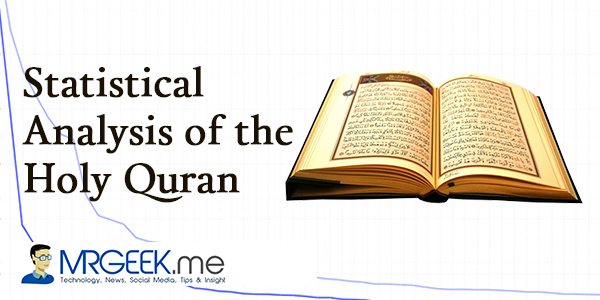 Statistical Analysis of the Holy Quran (Part 1) - Mr  Geek